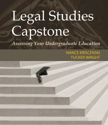Legal Studies Capstone: Assessing Your Undergraduate Education
