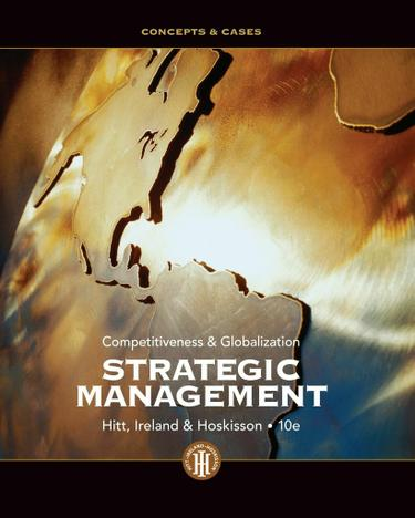 Strategic Management: Concepts and Cases: Competitiveness and Globalization