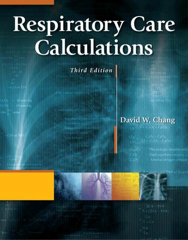 Respiratory Care Calculations