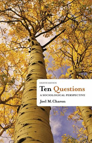 Ten Questions: A Sociological Perspective