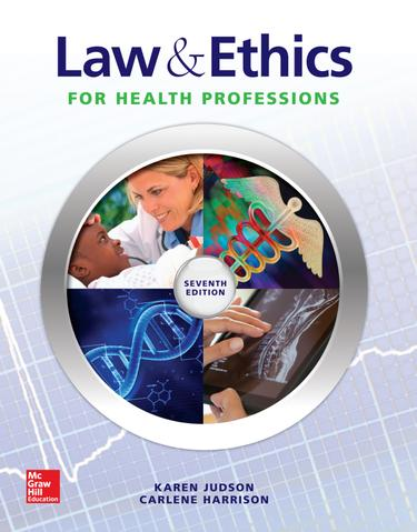 Law  and  Ethics for Health Professions, 7th edition
