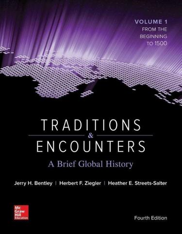 Traditions and Encounters: A Brief Global History Vol 1