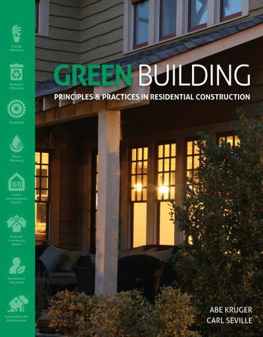 Green Building: Principles and Practices in Residential Construction