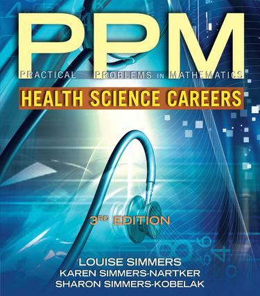 Practical Problems in Math for Health Science Careers