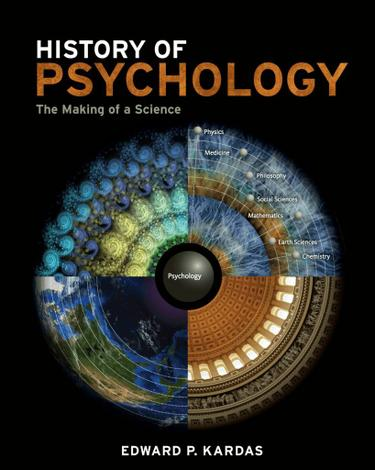 History of Psychology: The Making of a Science