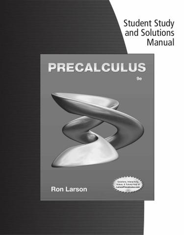 Student Solutions Manual for Larson's Precalculus, 9th