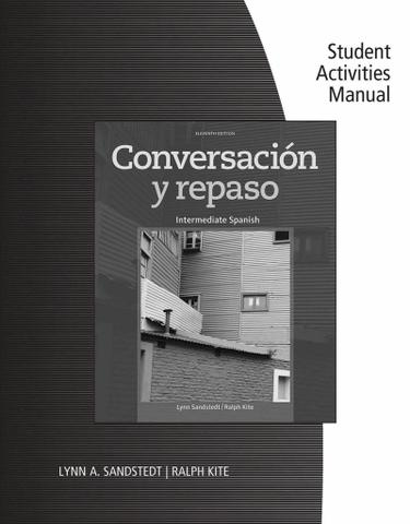 Student Activities Manual for Sandstedt/Kite's Conversación y repaso, 11th