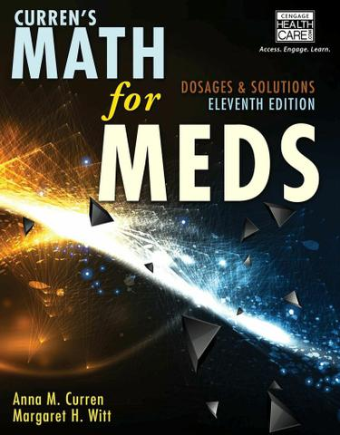 Curren's Math for Meds: Dosages and Solutions