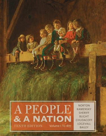 A People and a Nation, Volume I: to 1877