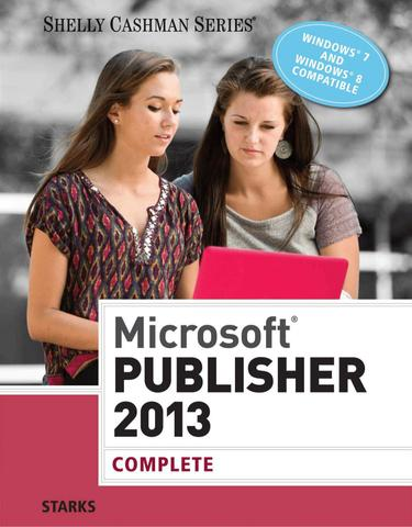 Microsoft Publisher 2013: Complete