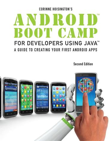 Android Boot Camp for Developers Using Java: