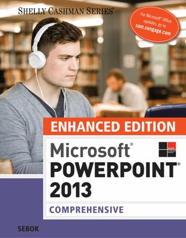 Enhanced Microsoft PowerPoint 2013: Comprehensive