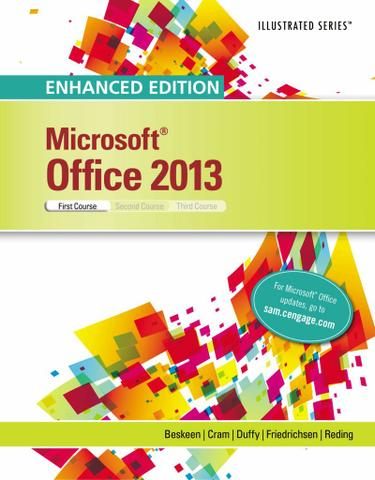 Enhanced Microsoft Office 2013: Illustrated Introductory, First Course