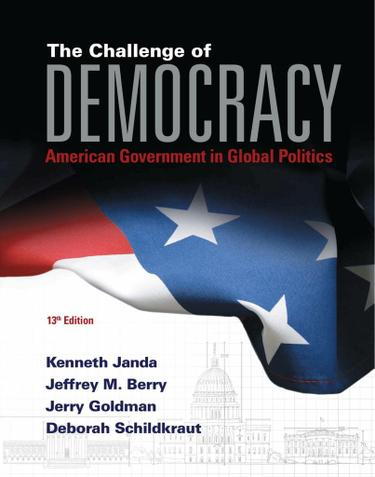 The Challenge of Democracy: American Government in Global Politics