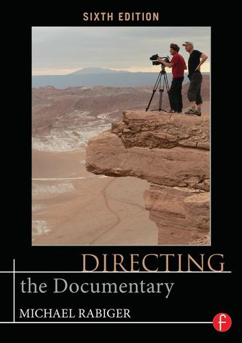 Directing the Documentary