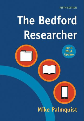 The Bedford Researcher with 2016 MLA Update