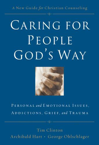 Caring for People God's Way 9780785297758 | 9781418525545