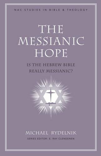 The Messianic Hope