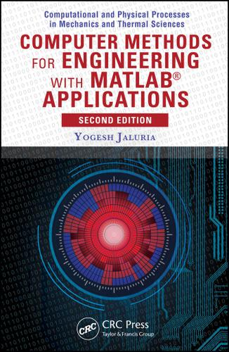 Computer Methods for Engineering with MATLAB®  Applications, Second Edition