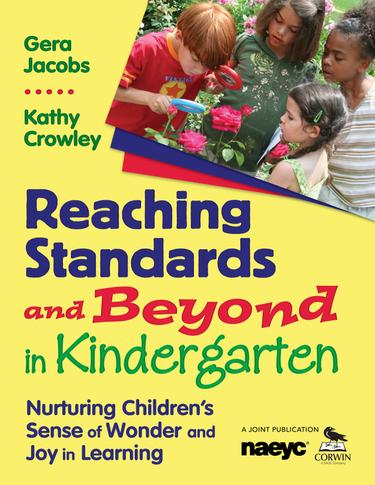 Reaching Standards and Beyond in Kindergarten