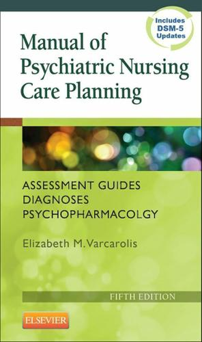 Manual of Psychiatric Nursing Care Planning - E-Book