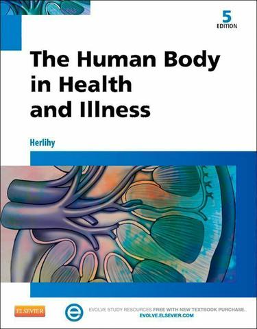 The Human Body in Health and Illness
