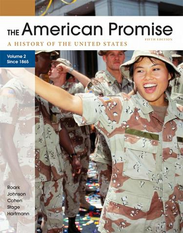 The American Promise, Volume II: Since 1865