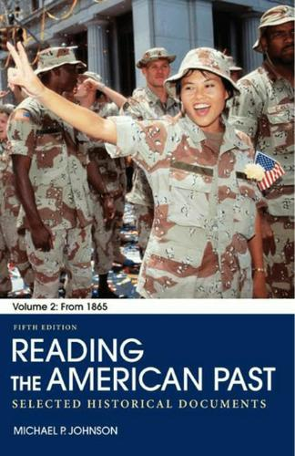 Reading the American Past: Volume II: From 1865