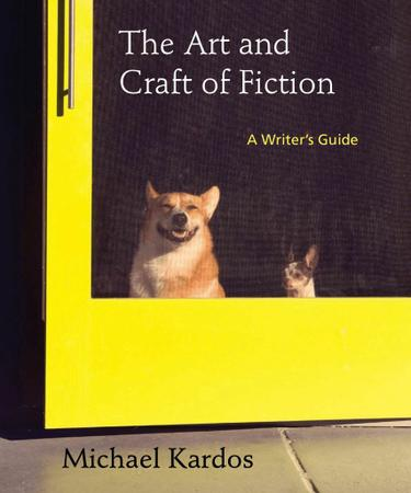 The Art And Craft Of Fiction Kardos