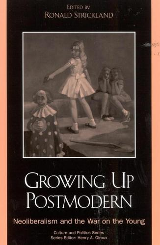Growing Up Postmodern