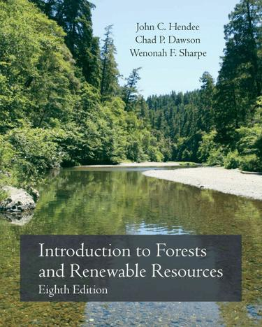 Introduction to Forests and Renewable Resources, 8E