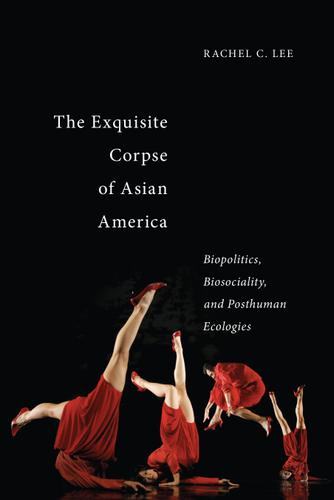 The Exquisite Corpse of Asian America
