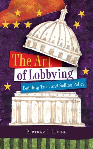 The Art of Lobbying