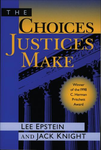 The Choices Justices Make