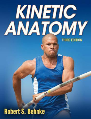 Kinetic Anatomy 3rd Edition