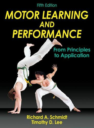 Motor Learning and Performance 5th Edition