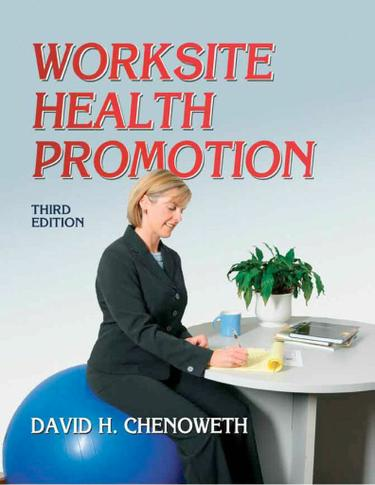 Worksite Health Promotion 3rd Edition