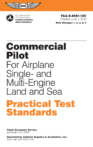 Commercial Pilot Practical Test Standards for Airplane Single- and Multi-Engine Land and Sea