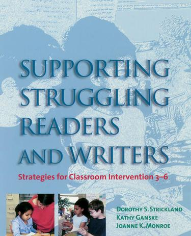 Supporting Struggling Readers and Writers