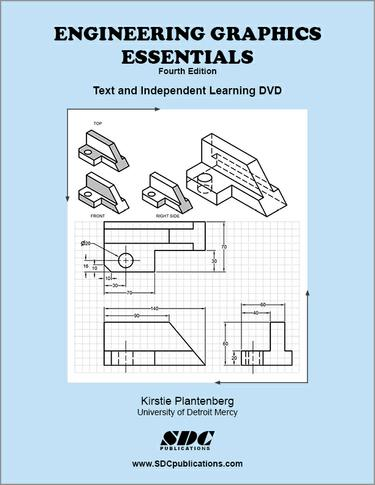 Engineering Graphics Essentials Fourth Edition