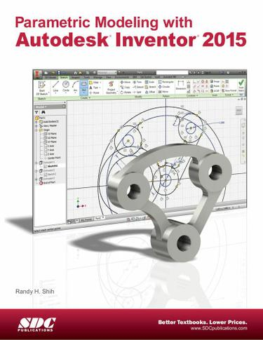Parametric Modeling with Autodesk Inventor 2015