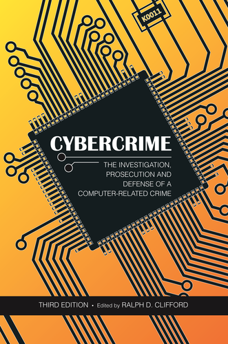 Cybercrime, Third Edition(Chapter 3 only)