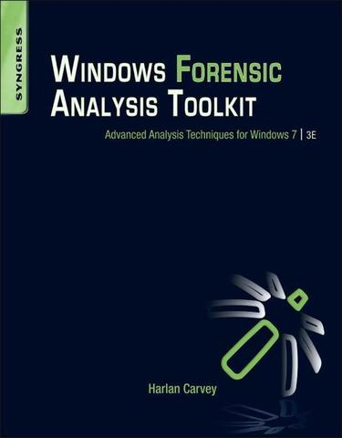 Windows Forensic Analysis Toolkit