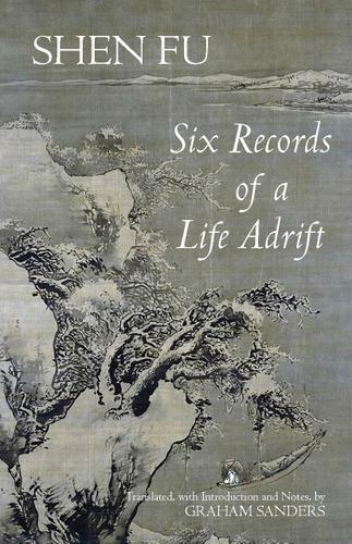 Six Records Of A Life Adrift 9781603841986