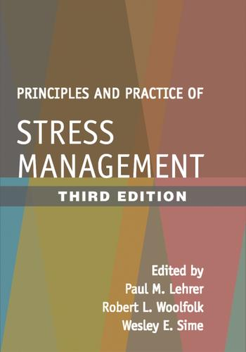 Principles and Practice of Stress Management, Third Edition