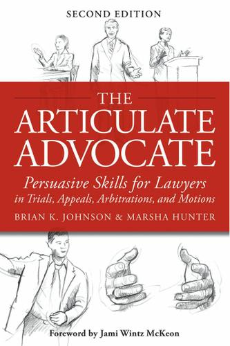 The Articulate Advocate