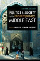 Politics and Society in the Contemporary Middle East, 2nd ed.