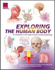 Exploring the Human Body: The completes series of the systems of the human body