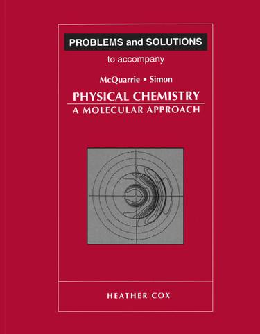 Uc davis bookstore problems and solutions to accompany physical chemistry by mcquarrie and simon fandeluxe Images