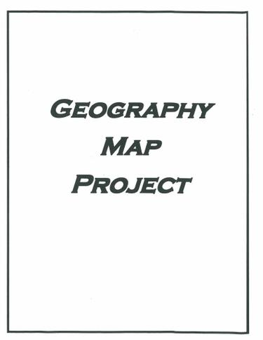 GEOG 111/112-Geography Map Project